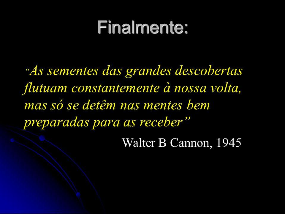 Finalmente: Walter B Cannon, 1945