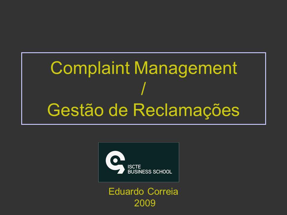 Complaint Management / Gestão de Reclamações