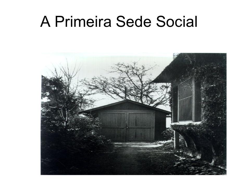 A Primeira Sede Social