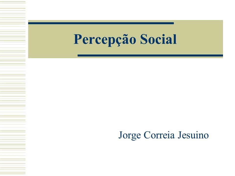 Percepção Social Jorge Correia Jesuino