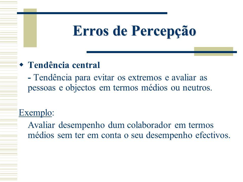 Erros de Percepção Tendência central