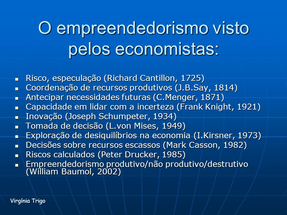 O empreendedorismo visto pelos economistas: