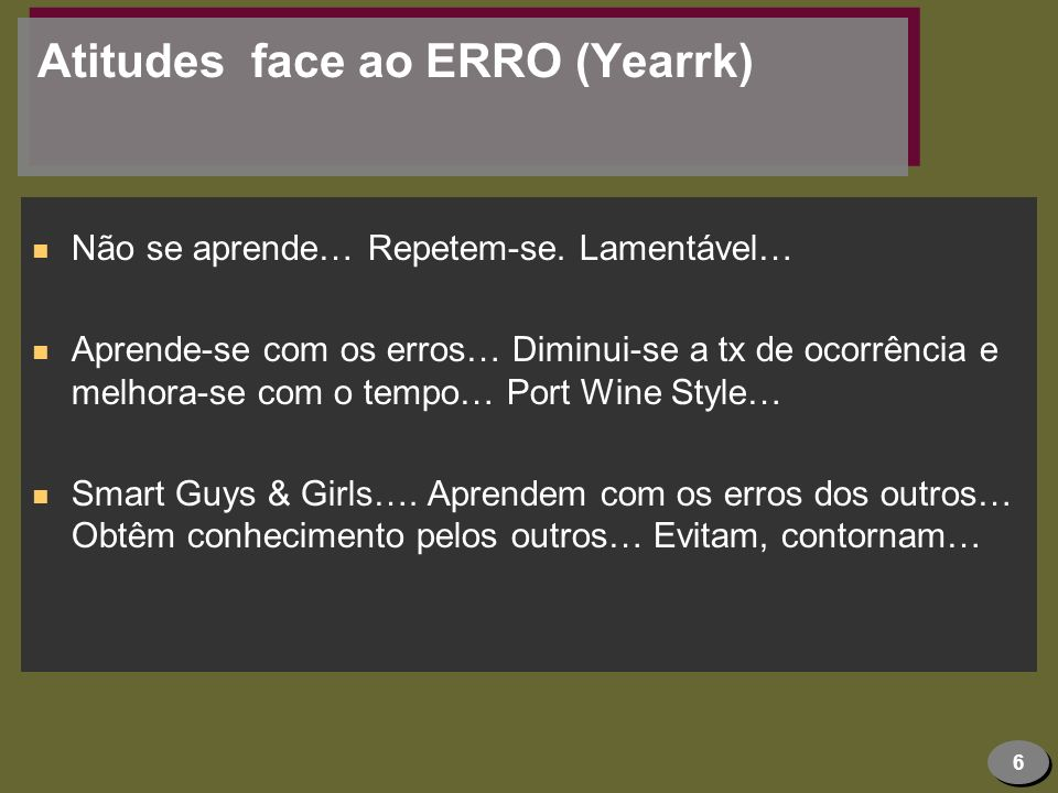 Atitudes face ao ERRO (Yearrk)