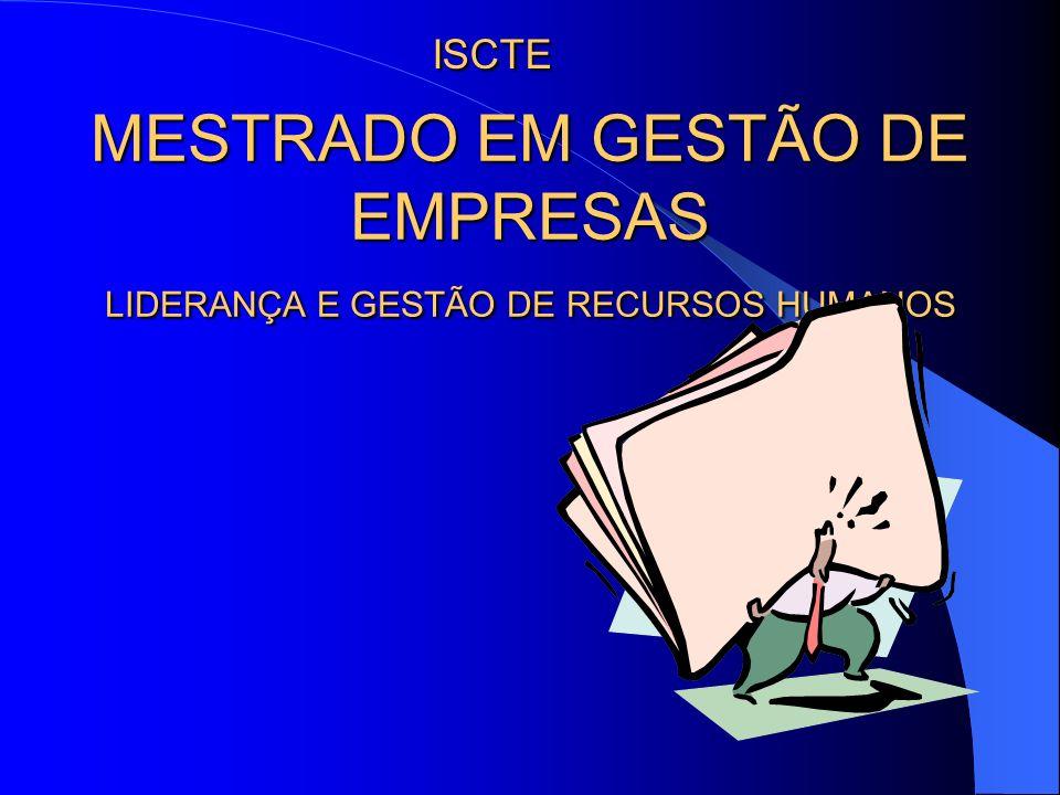 MESTRADO EM GESTÃO DE EMPRESAS LIDERANÇA E GESTÃO DE RECURSOS HUMANOS