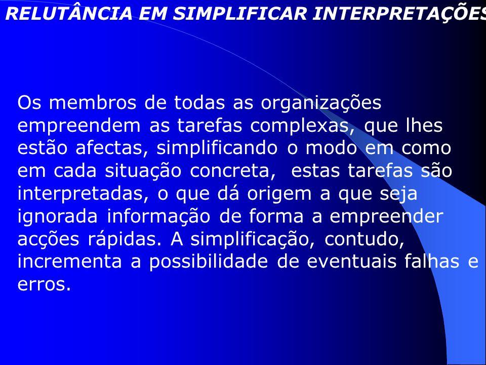 RELUTÂNCIA EM SIMPLIFICAR INTERPRETAÇÕES(2)
