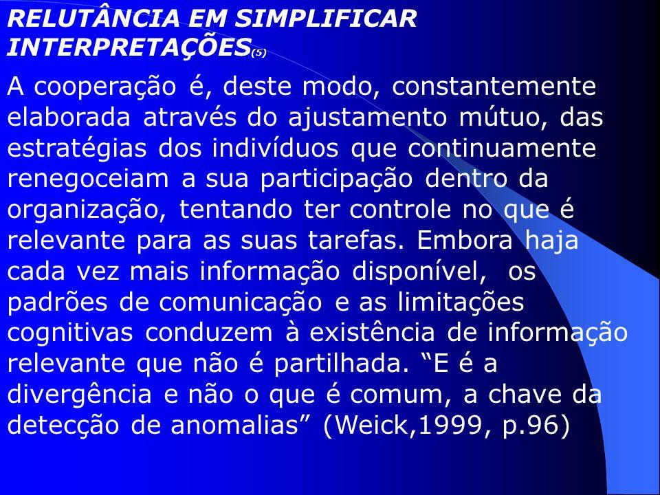 RELUTÂNCIA EM SIMPLIFICAR INTERPRETAÇÕES(5)