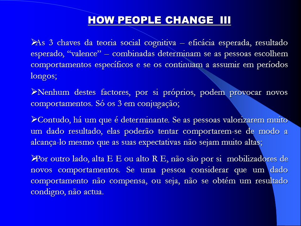 HOW PEOPLE CHANGE III