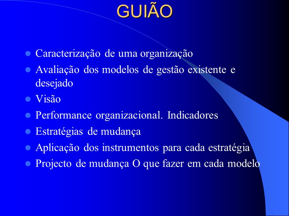 GUIÃO Caracterização de uma organização