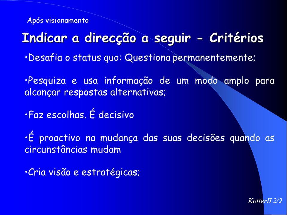 Indicar a direcção a seguir - Critérios
