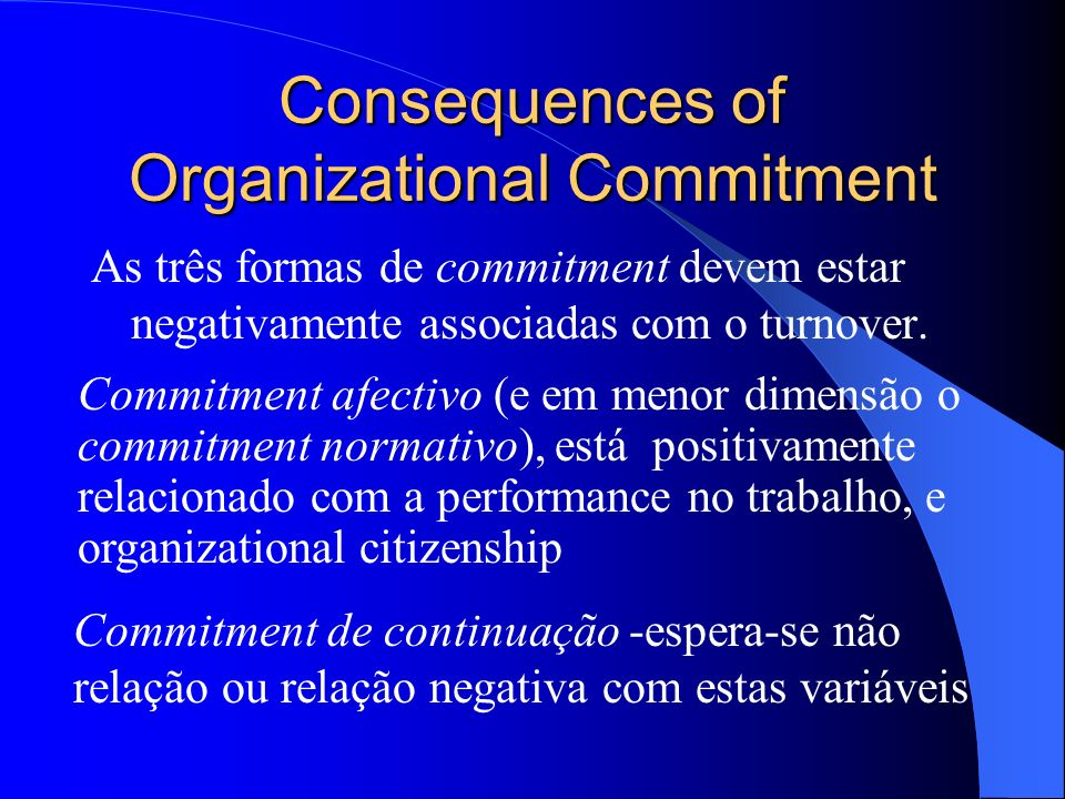 Consequences of Organizational Commitment