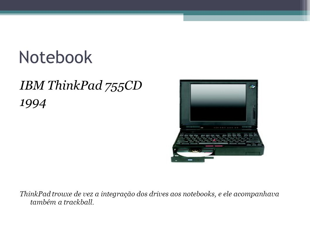 Notebook IBM ThinkPad 755CD 1994