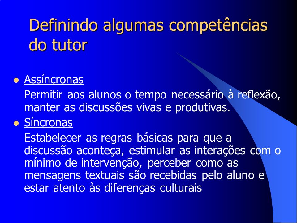 Definindo algumas competências do tutor
