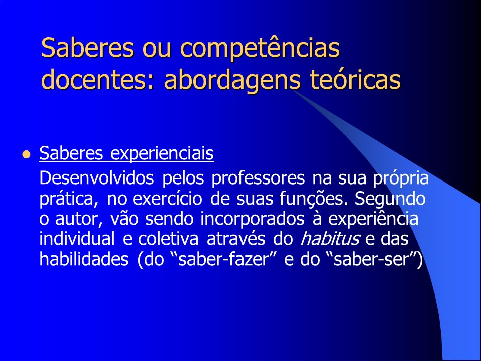 Saberes ou competências docentes: abordagens teóricas