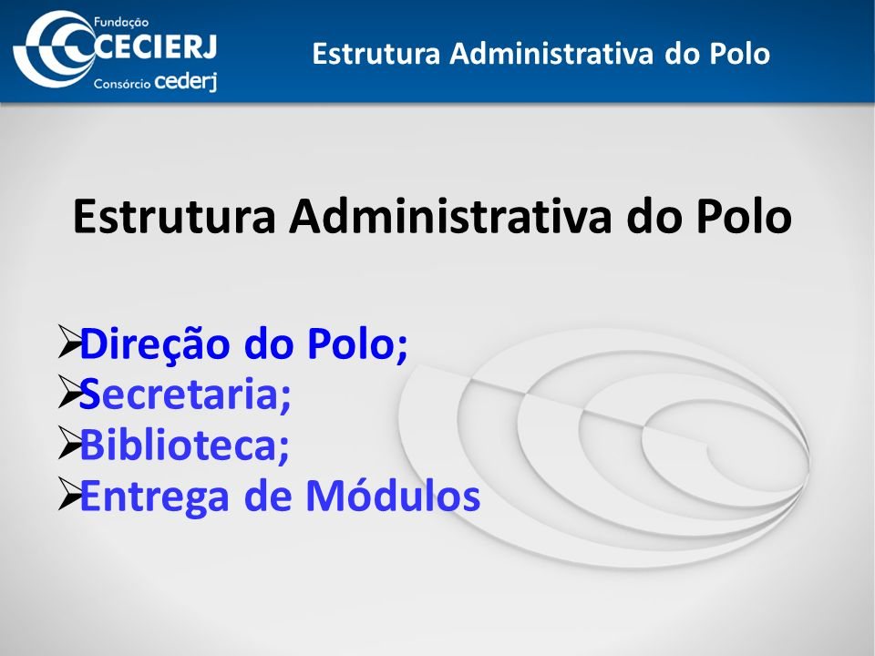 Estrutura Administrativa do Polo