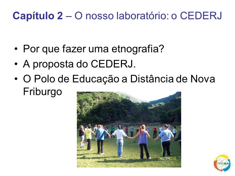 Capítulo 2 – O nosso laboratório: o CEDERJ