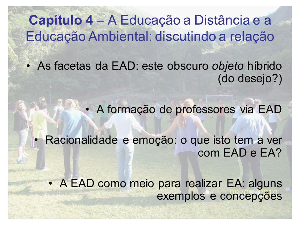 Capítulo 4 – A Educação a Distância e a Educação Ambiental: discutindo a relação