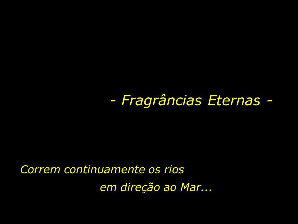 - Fragrâncias Eternas -