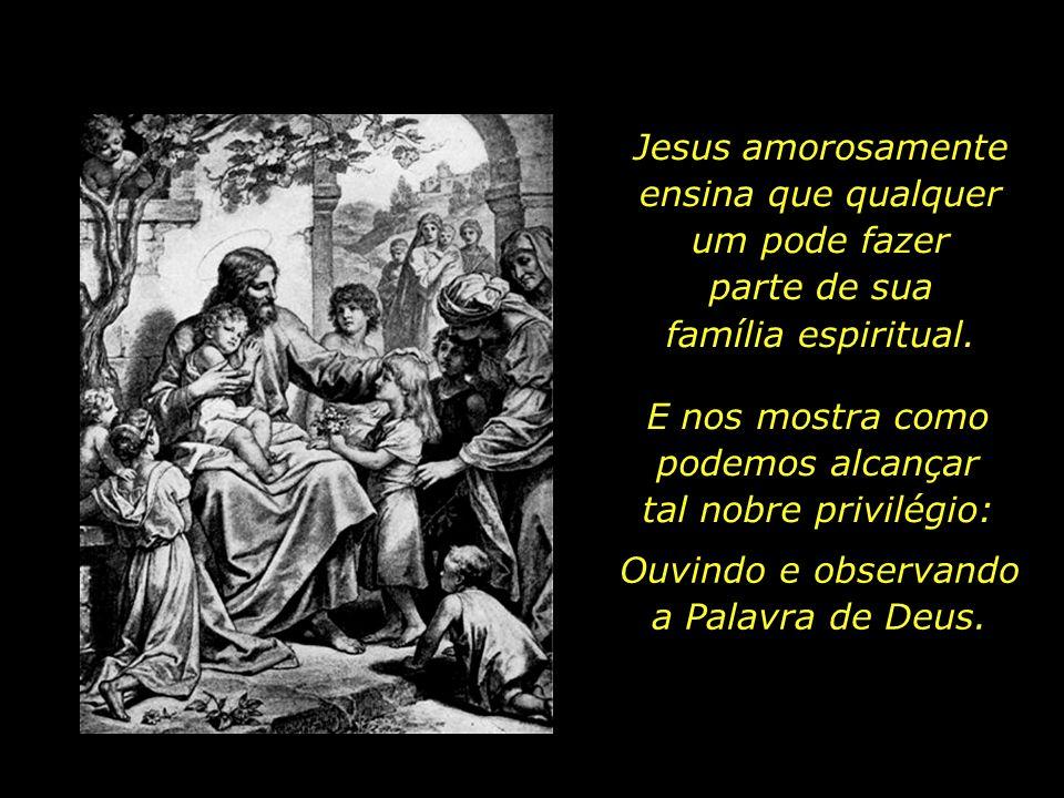 Jesus amorosamente ensina que qualquer um pode fazer