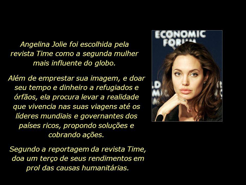 Angelina Jolie foi escolhida pela revista Time como a segunda mulher mais influente do globo.