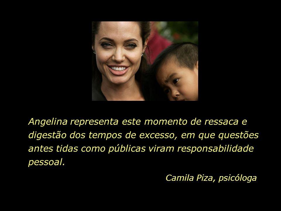 Angelina representa este momento de ressaca e digestão dos tempos de excesso, em que questões antes tidas como públicas viram responsabilidade pessoal.