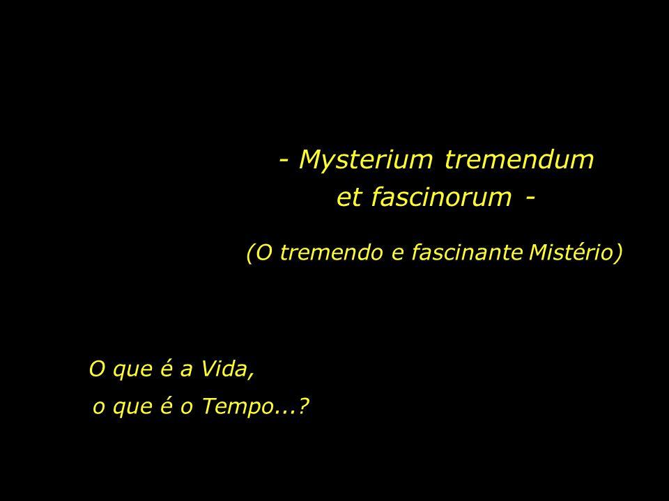 - Mysterium tremendum et fascinorum -