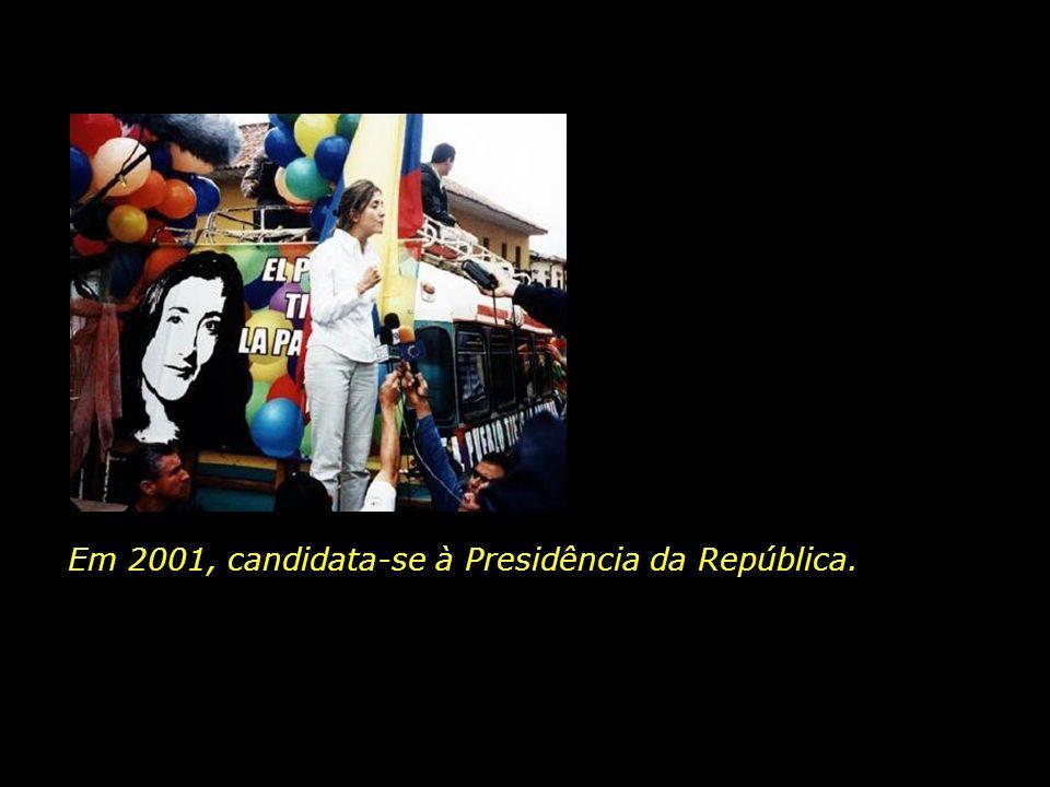 Em 2001, candidata-se à Presidência da República.