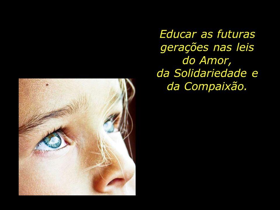 Educar as futuras gerações nas leis