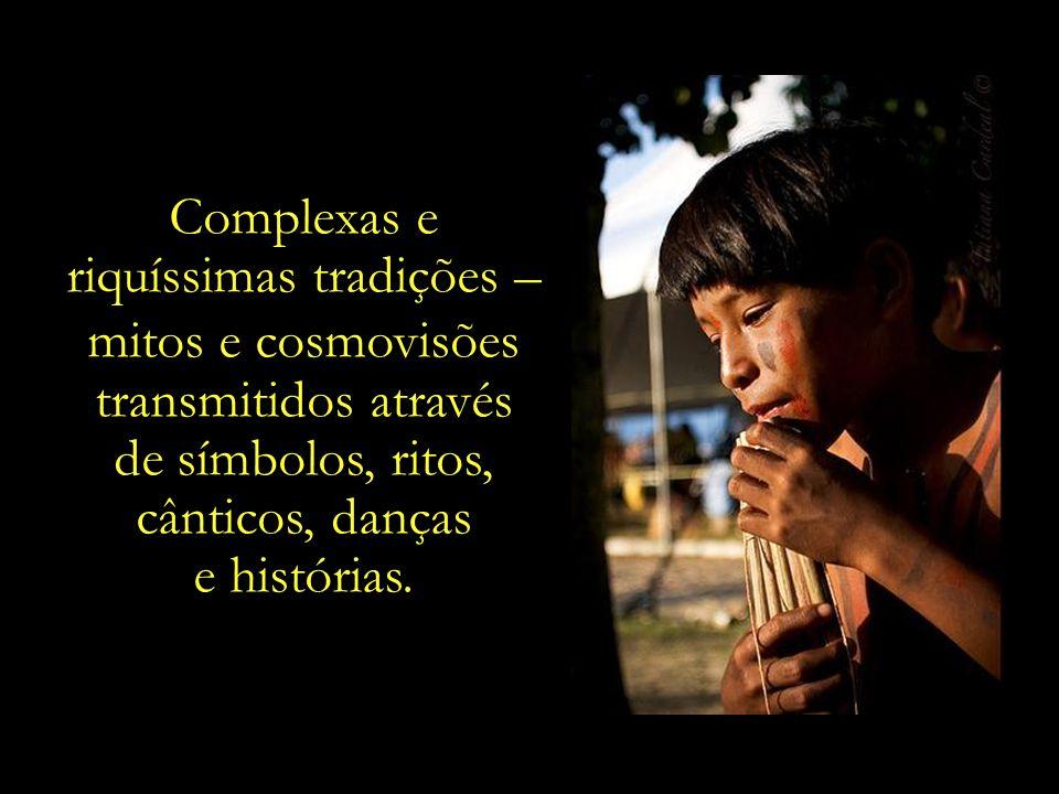 riquíssimas tradições – mitos e cosmovisões transmitidos através