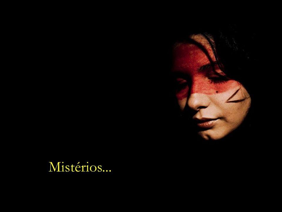Mistérios...
