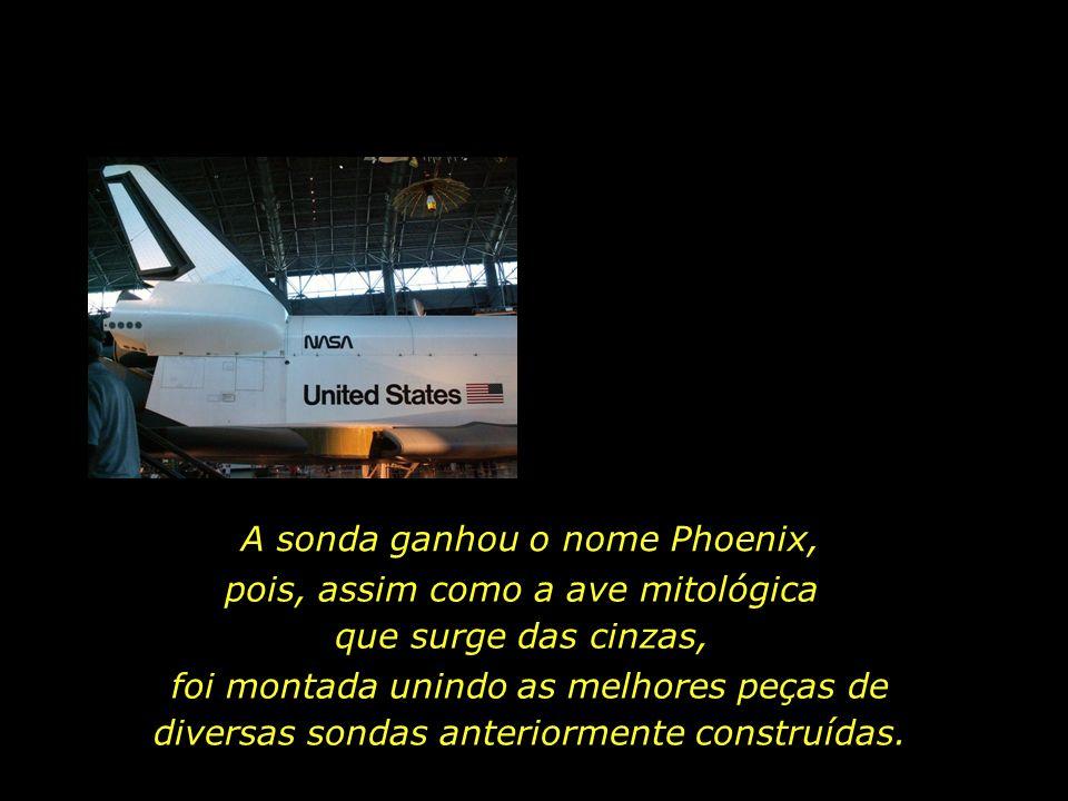 A sonda ganhou o nome Phoenix,