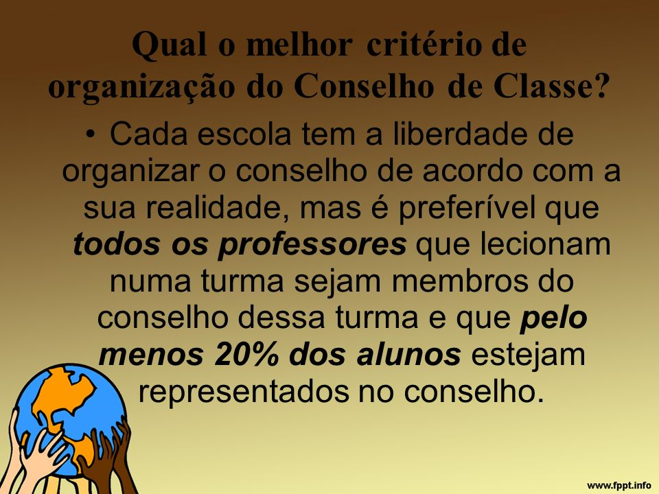 Qual o melhor critério de organização do Conselho de Classe