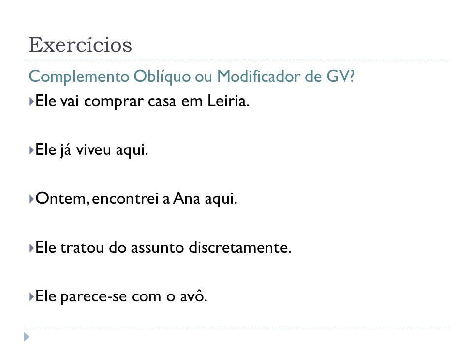Exercícios Complemento Oblíquo ou Modificador de GV