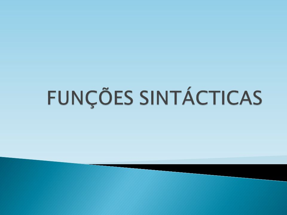 FUNÇÕES SINTÁCTICAS