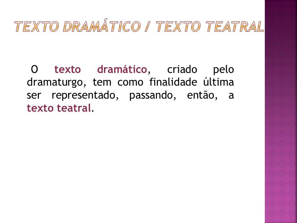 TEXTO DRAMÁTICO / TEXTO TEATRAL
