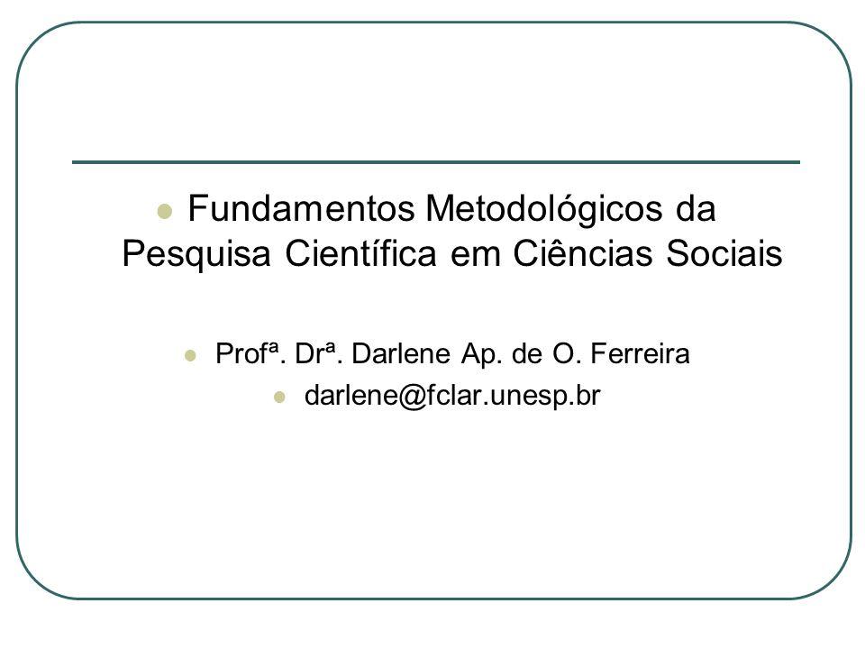 Fundamentos Metodológicos da Pesquisa Científica em Ciências Sociais