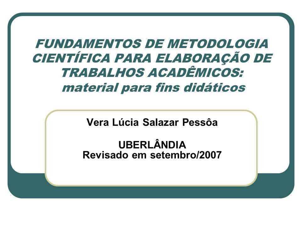 Vera Lúcia Salazar Pessôa UBERLÂNDIA Revisado em setembro/2007