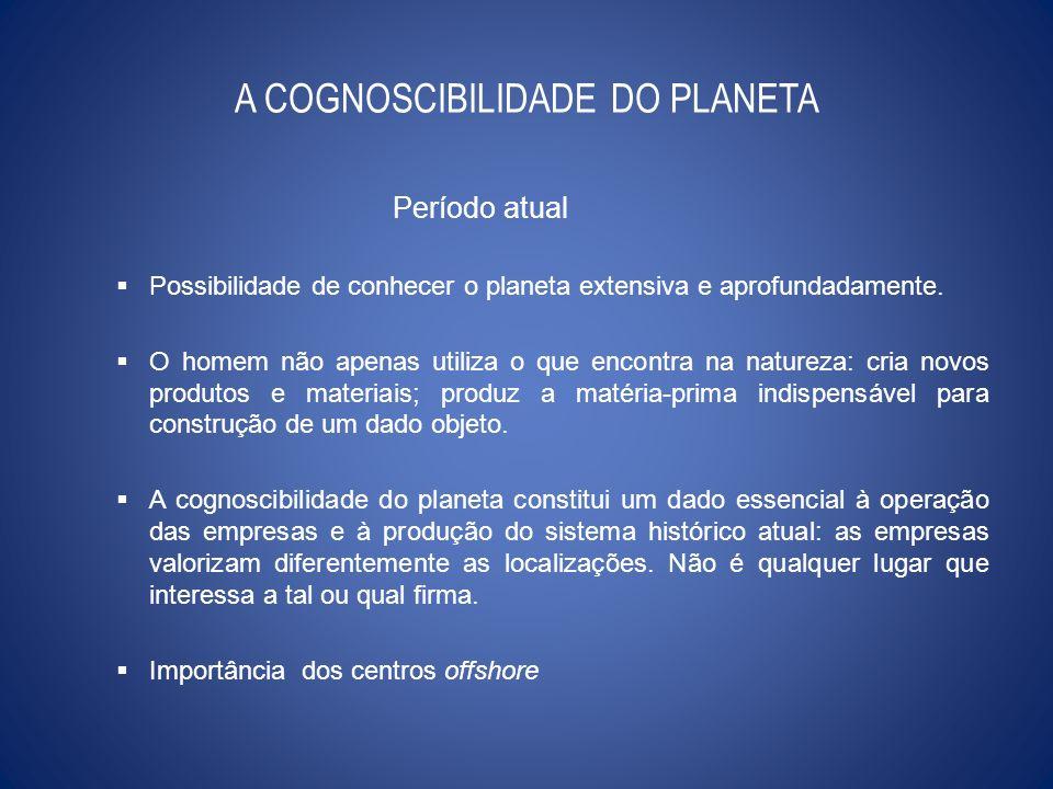 A COGNOSCIBILIDADE DO PLANETA