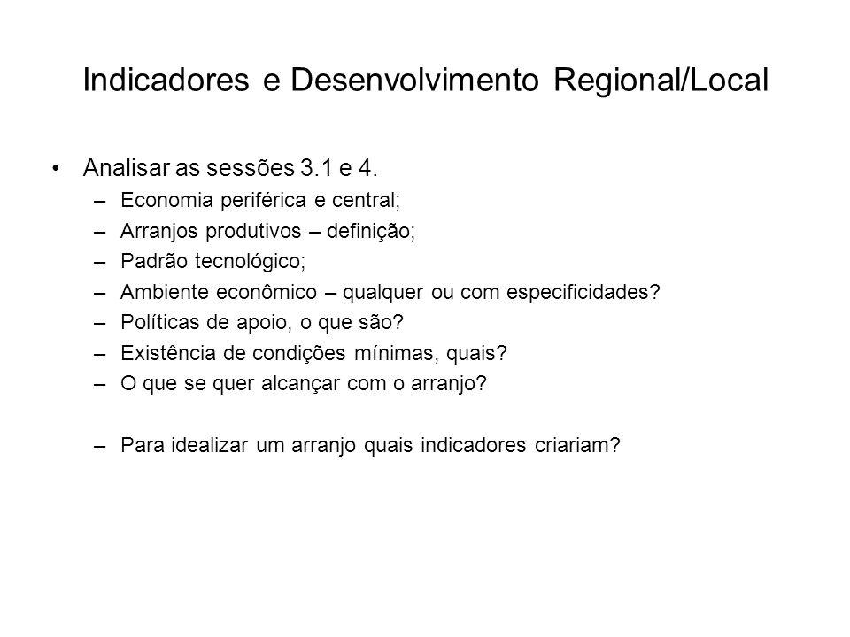Indicadores e Desenvolvimento Regional/Local
