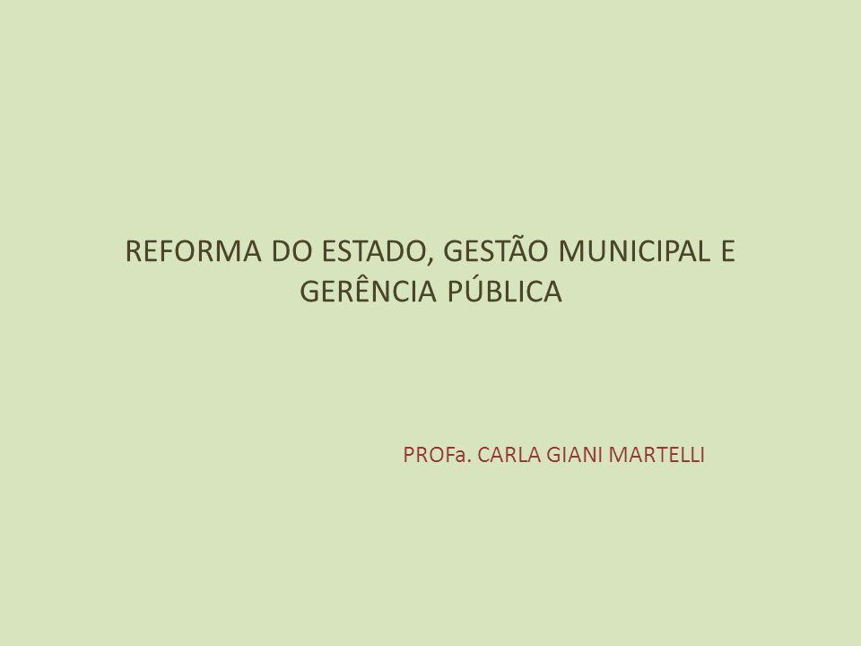 REFORMA DO ESTADO, GESTÃO MUNICIPAL E GERÊNCIA PÚBLICA