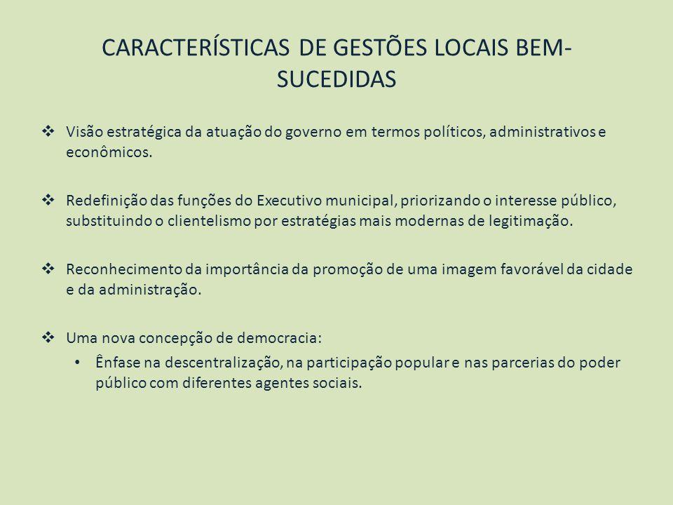 CARACTERÍSTICAS DE GESTÕES LOCAIS BEM-SUCEDIDAS