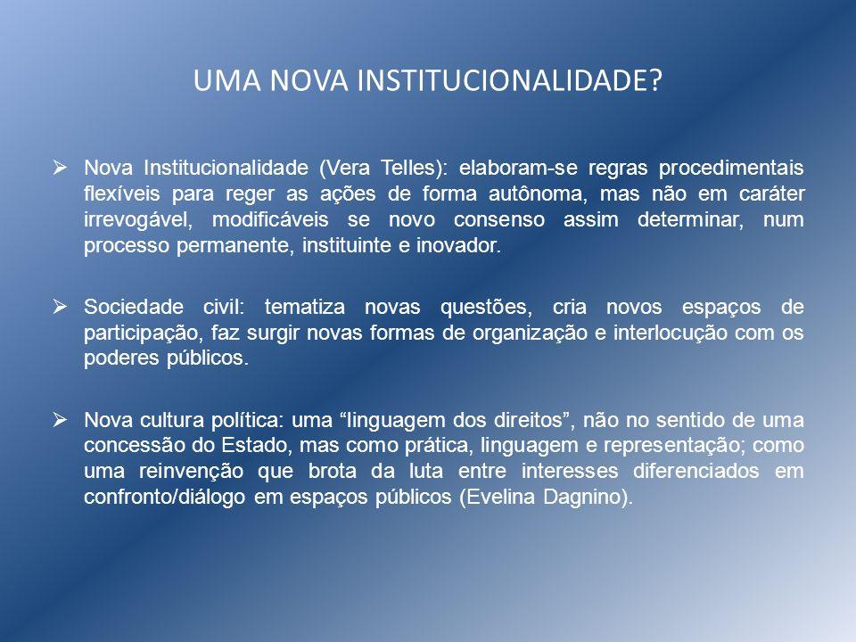 UMA NOVA INSTITUCIONALIDADE