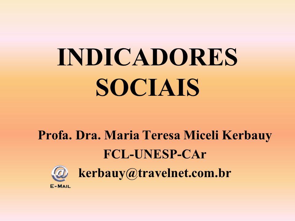 Profa. Dra. Maria Teresa Miceli Kerbauy