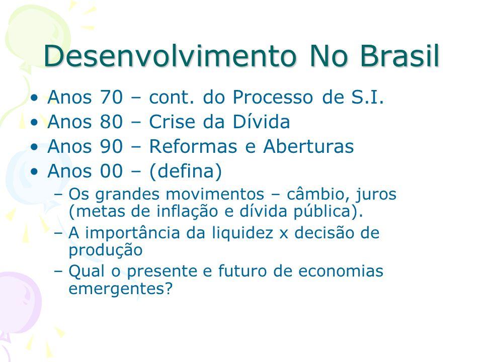 Desenvolvimento No Brasil