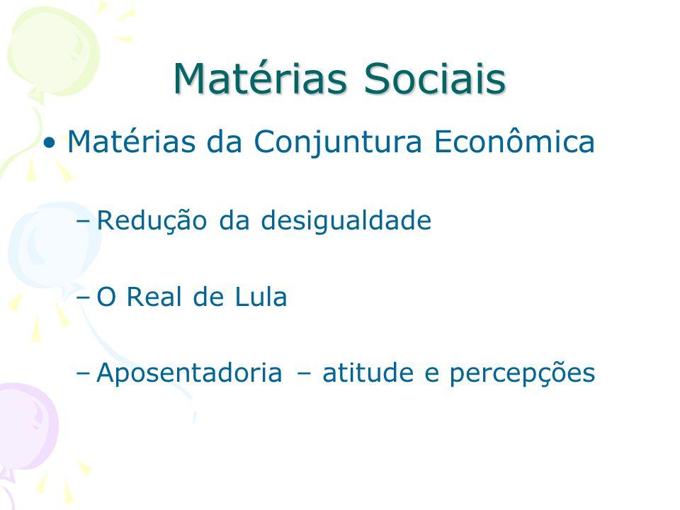 Matérias Sociais Matérias da Conjuntura Econômica