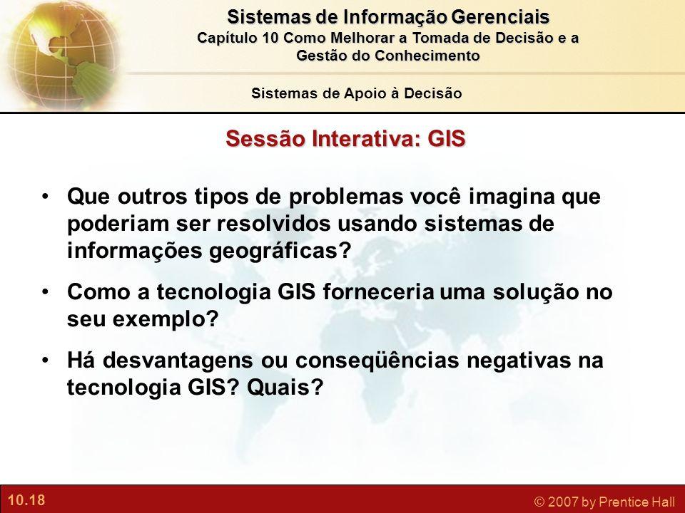 Sistemas de Apoio à Decisão Sessão Interativa: GIS