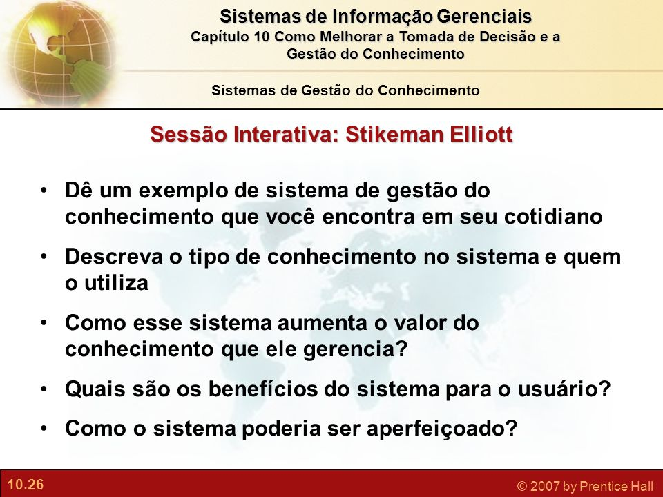 Sistemas de Gestão do Conhecimento Sessão Interativa: Stikeman Elliott