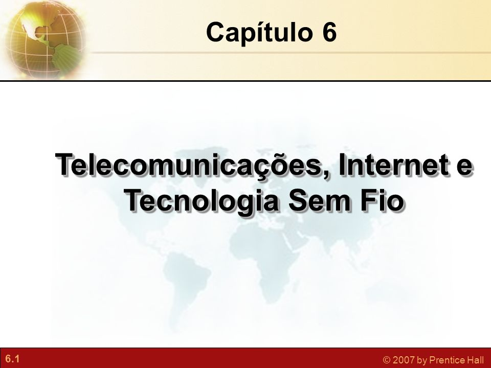 Telecomunicações, Internet e Tecnologia Sem Fio