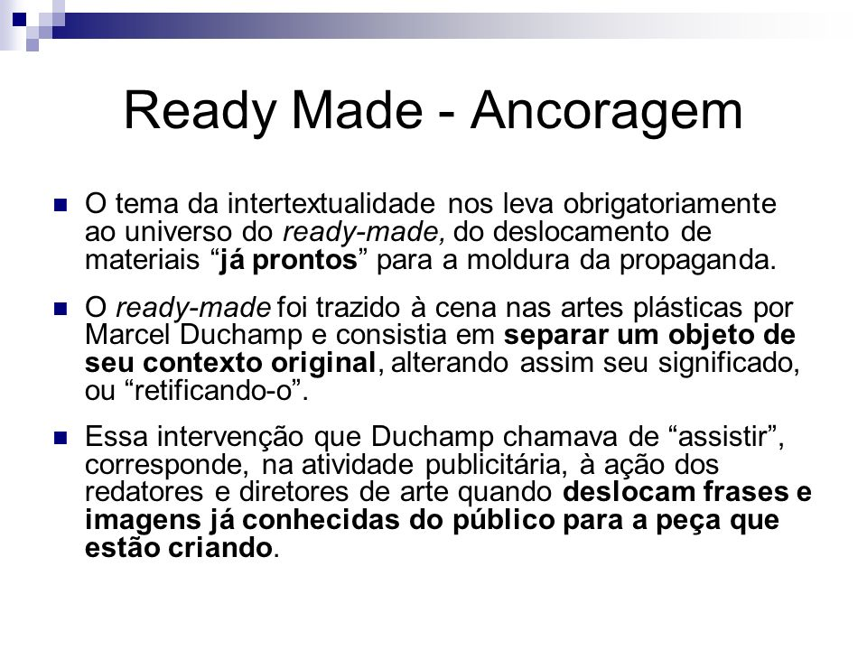 Ready Made - Ancoragem