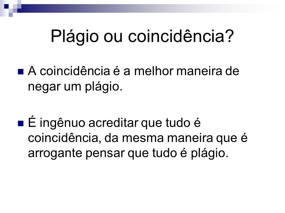 Plágio ou coincidência