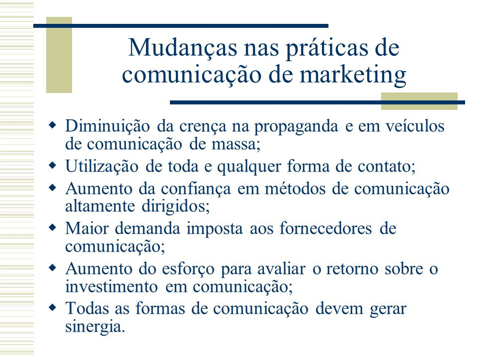 Mudanças nas práticas de comunicação de marketing